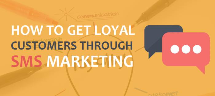как получить лояльных клиентов через смс-маркетинг